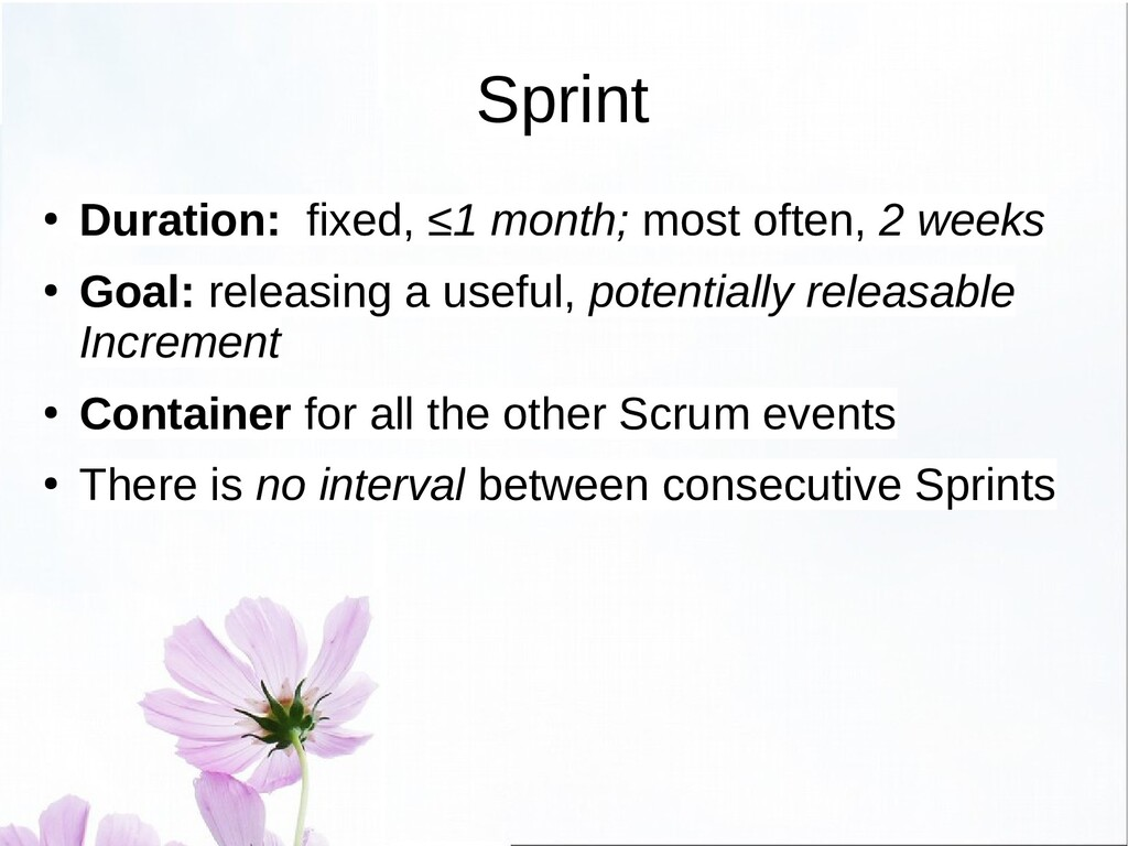 Sprint Planning ● When: at the beginning of the...