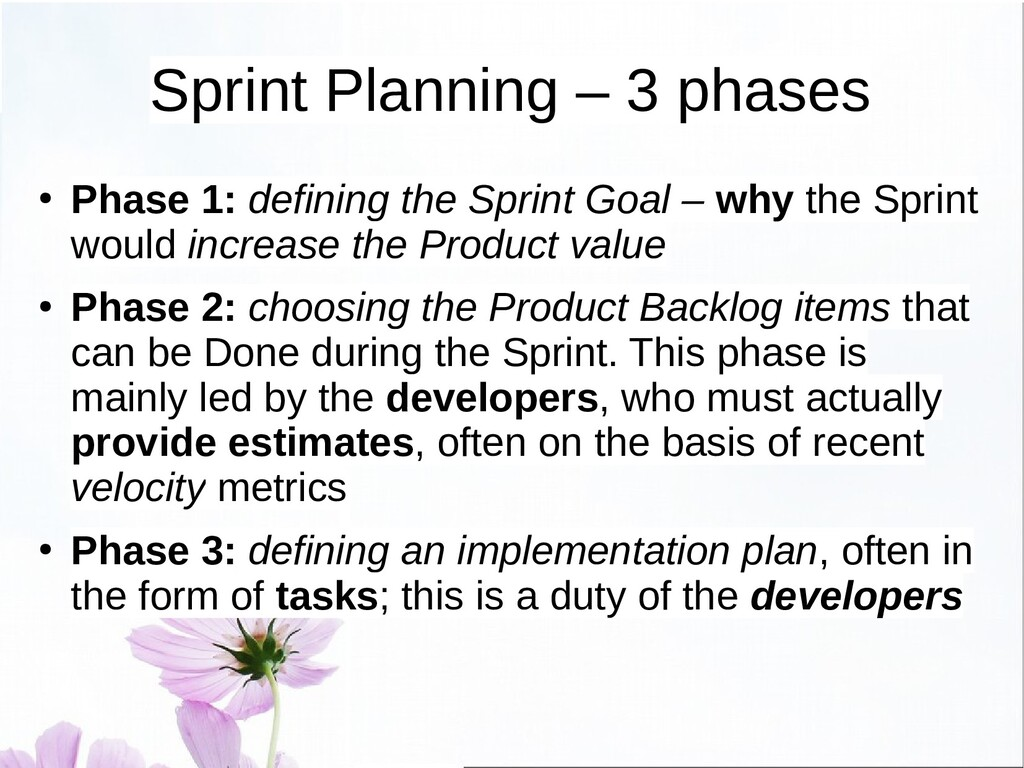 Sprint Planning – Phase 2 ● Phase 2: defining t...