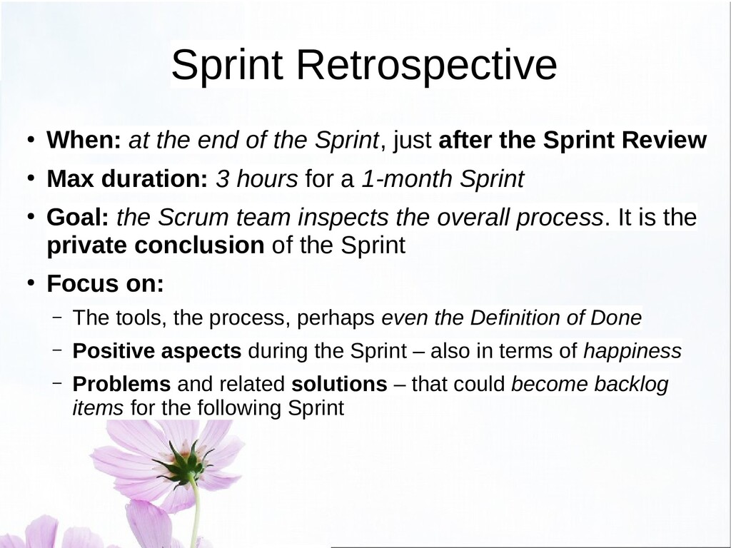 Sprint Review ● When: at the end of a Sprint ● ...