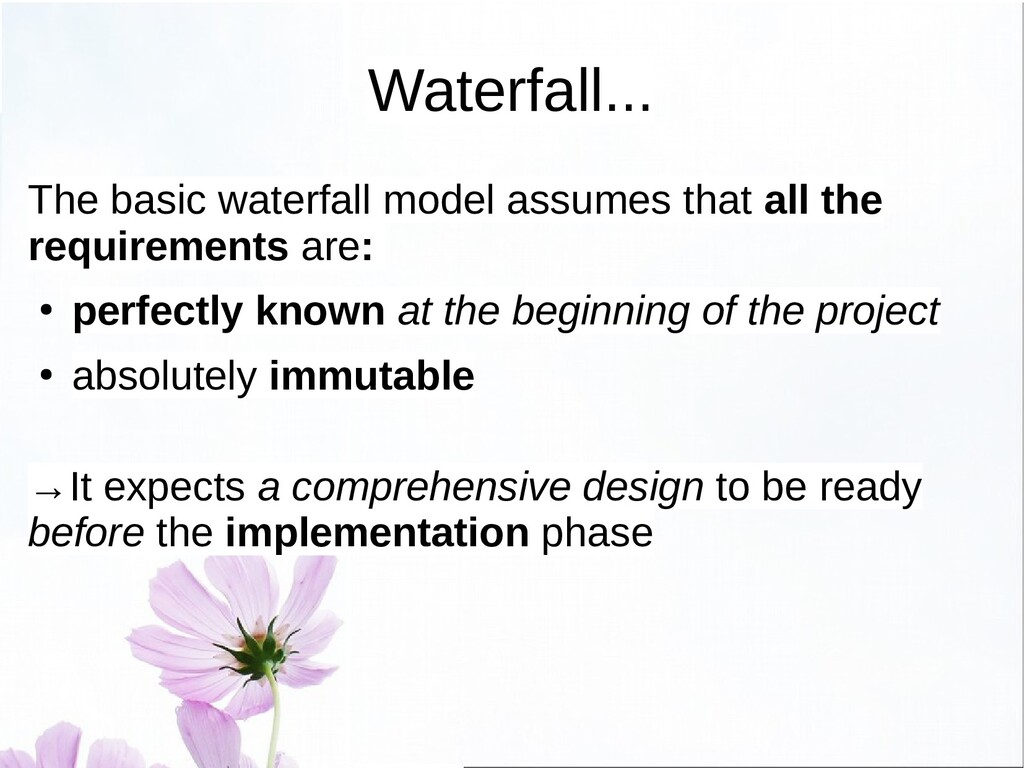 Waterfall and Software ● The theoretical waterf...