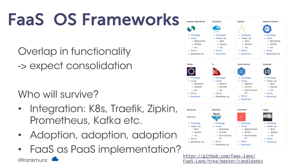 FaaS OS Frameworks Overlap in functionality -> ...