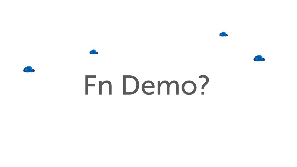 Fn Demo?