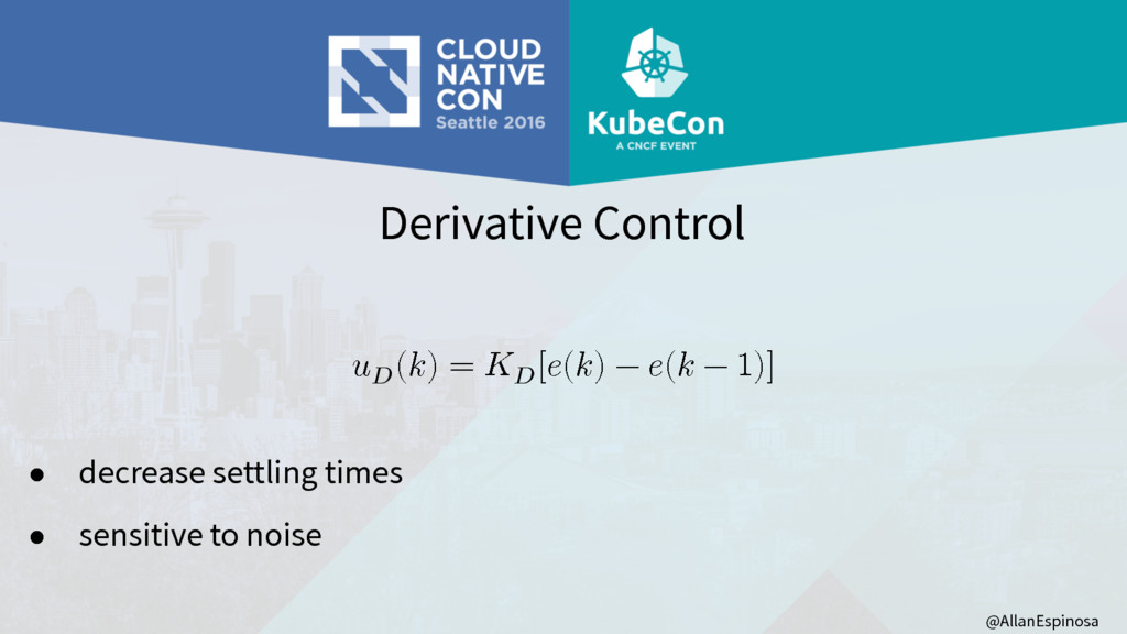 @AllanEspinosa Derivative Control  () =  [() − ...