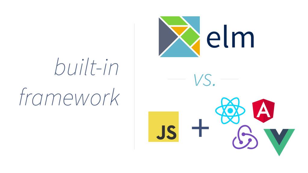 built-in framework elm + vs.