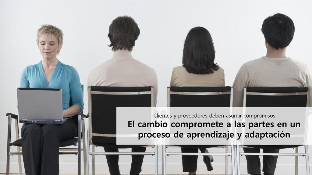 Clientes y proveedores deben asumir compromisos...