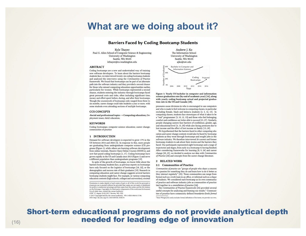 (16) What are we doing about it? Short-term edu...