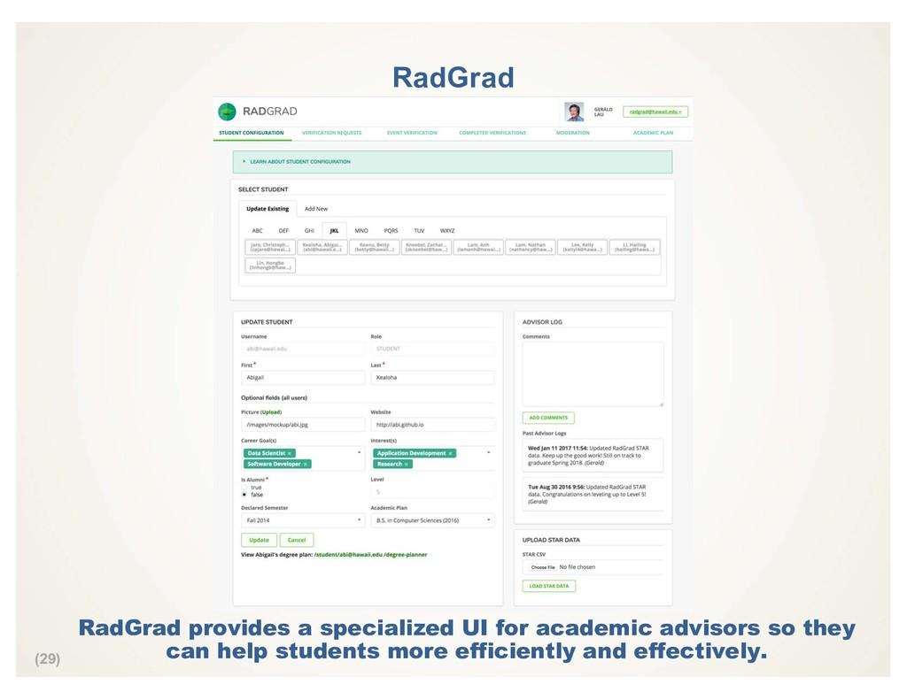 (29) RadGrad RadGrad provides a specialized UI ...