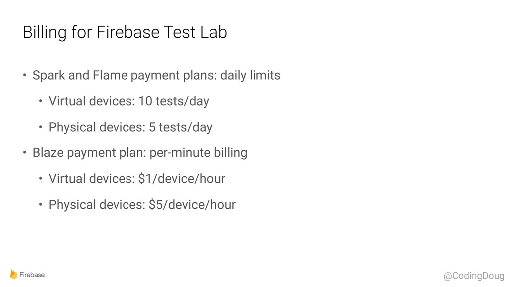 Billing for Firebase Test Lab • Spark and Flame...
