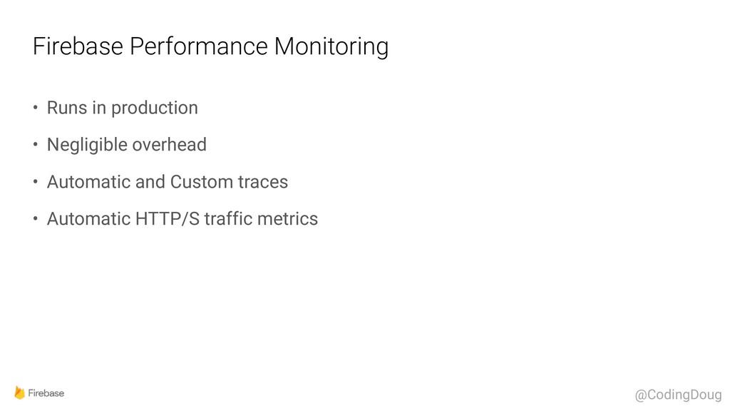 Firebase Performance Monitoring • Runs in produ...