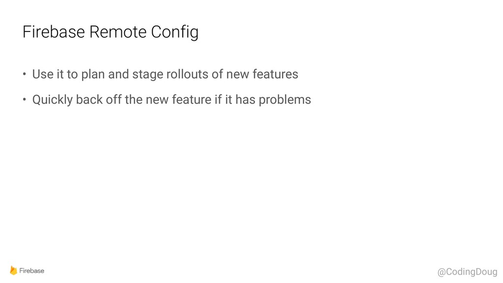 Firebase Remote Config • Use it to plan and sta...