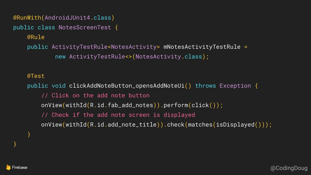 @RunWith(AndroidJUnit4.class) public class Note...