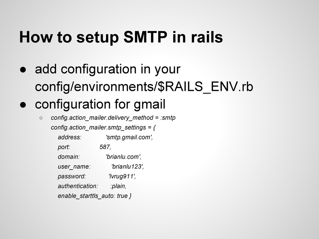 How to setup SMTP in rails ● add configuration ...