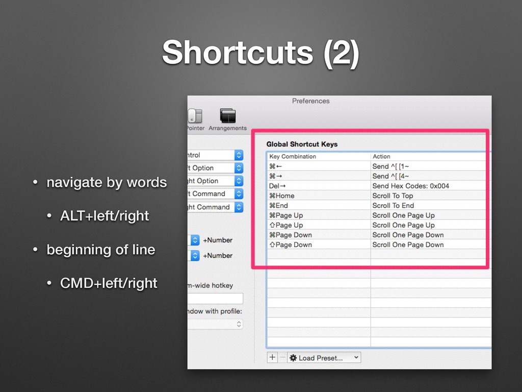 Shortcuts (2) • navigate by words • ALT+left/ri...