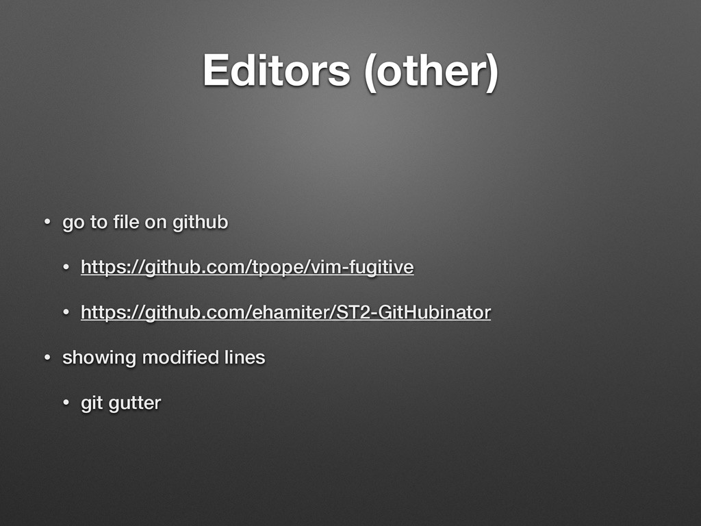 Editors (other) • go to file on github • https:/...