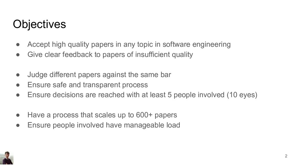 Objectives ● Accept high quality papers in any ...