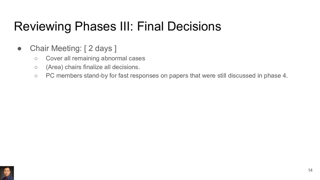 Reviewing Phases III: Final Decisions ● Chair M...