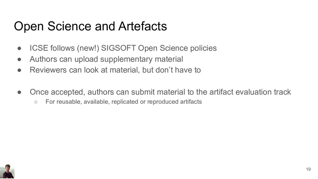 Open Science and Artefacts ● ICSE follows (new!...