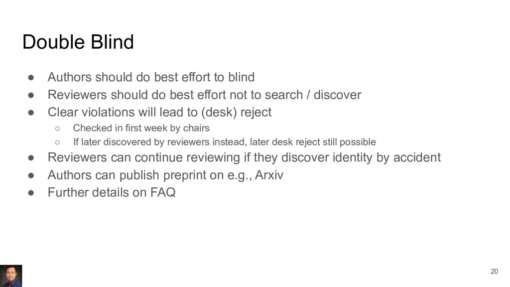 Double Blind ● Authors should do best effort to...