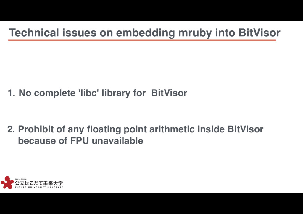 4 4 1. No complete 'libc' library for BitVisor ...