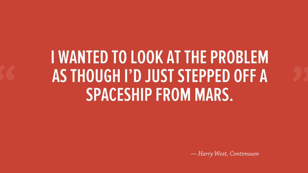 """"""" — Harry West, Contimuum I WANTED TO LOOK AT T..."""