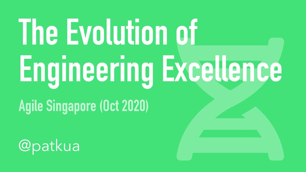 The Evolution of Engineering Excellence Agile S...