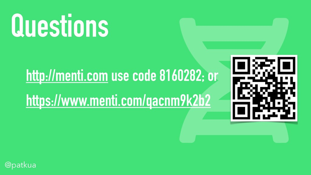 @patkua Questions http://menti.com use code 816...