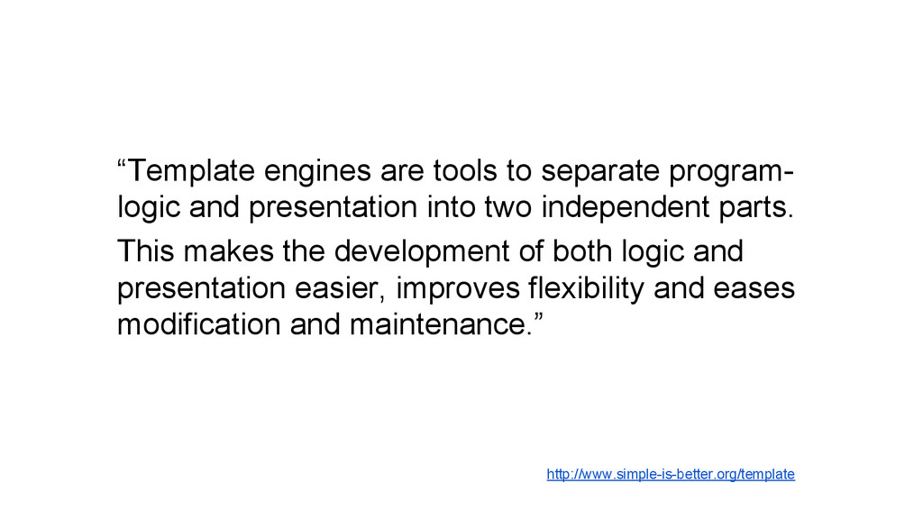 """Template engines are tools to separate program..."