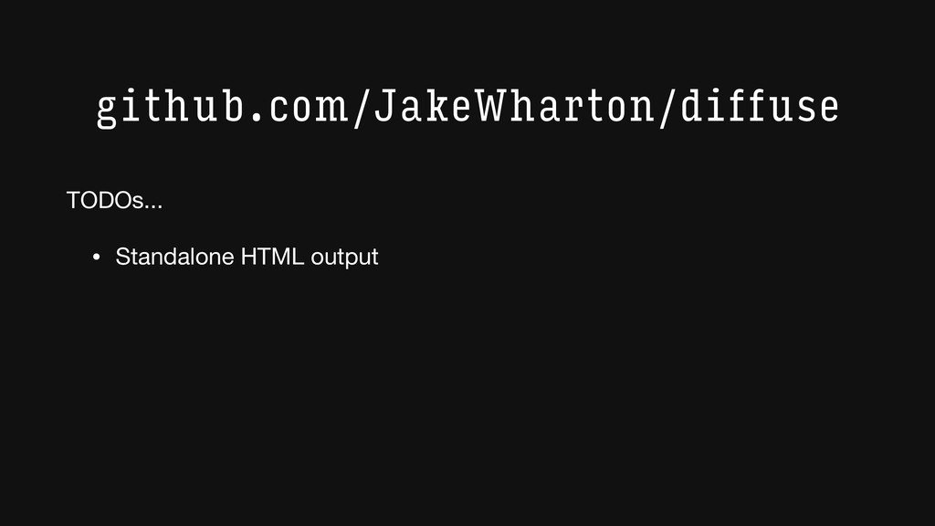 github.com/JakeWharton/diffuse • Standalone HTM...