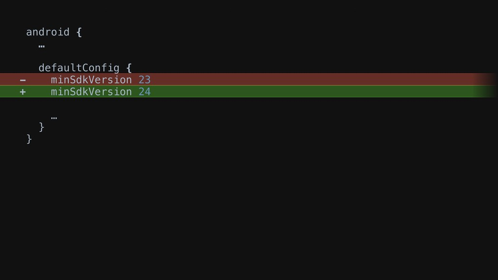 android { … defaultConfig { - minSdkVersion 23 ...