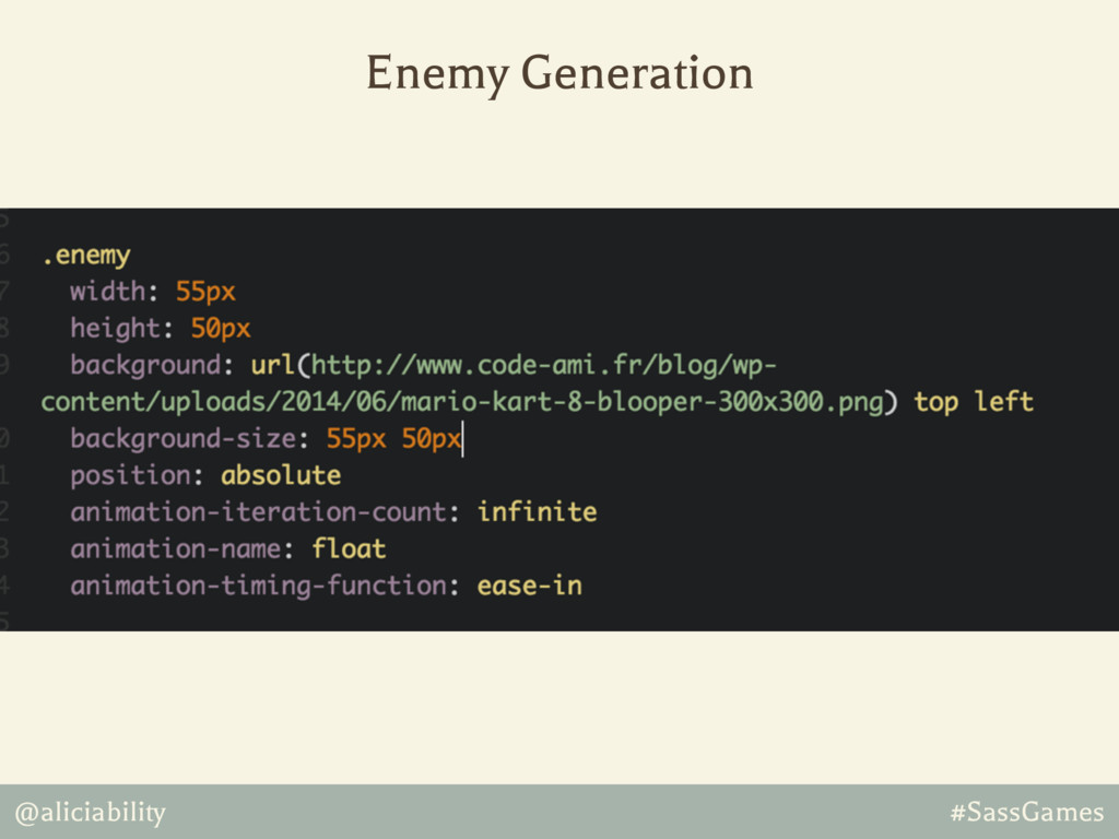 @aliciability #SassGames Enemy Generation