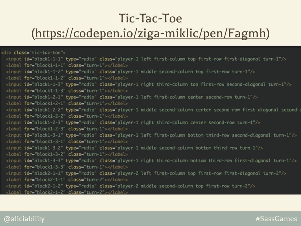 @aliciability #SassGames Tic-Tac-Toe (https://...