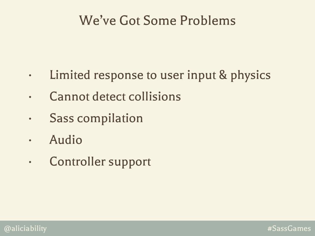 @aliciability #SassGames • Limited response to ...