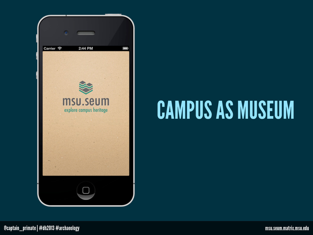 CAMPUS AS MUSEUM msu.seum.matrix.msu.edu @capta...