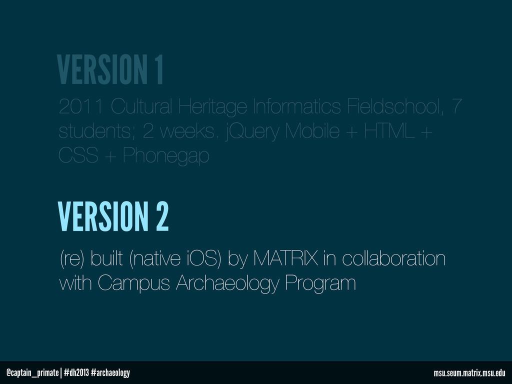 VERSION 1 2011 Cultural Heritage Informatics Fi...