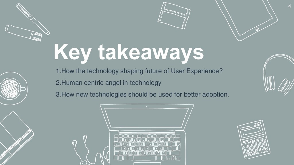 Key takeaways 1.How the technology shaping futu...