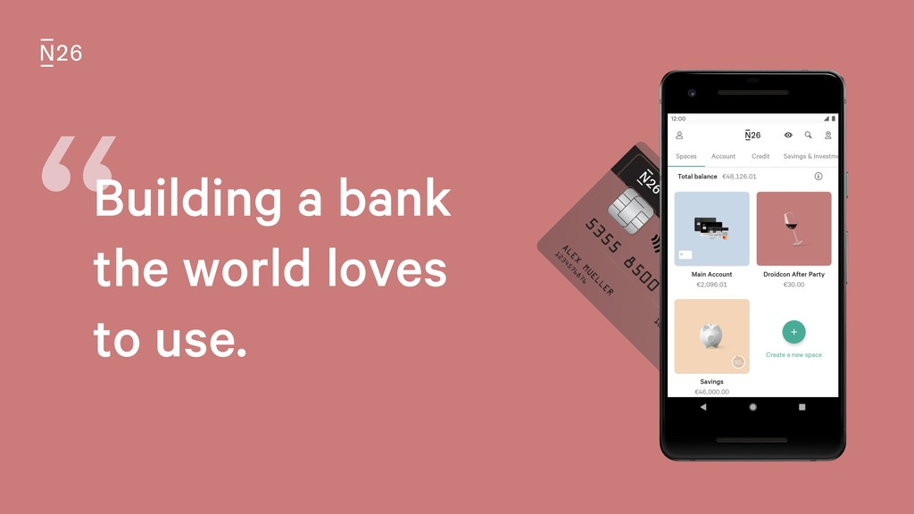 """Building a bank the world loves to use."
