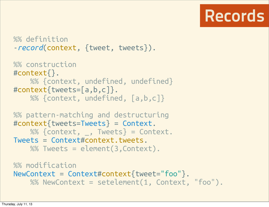 %% definition -record(context, {tweet, tweets})...
