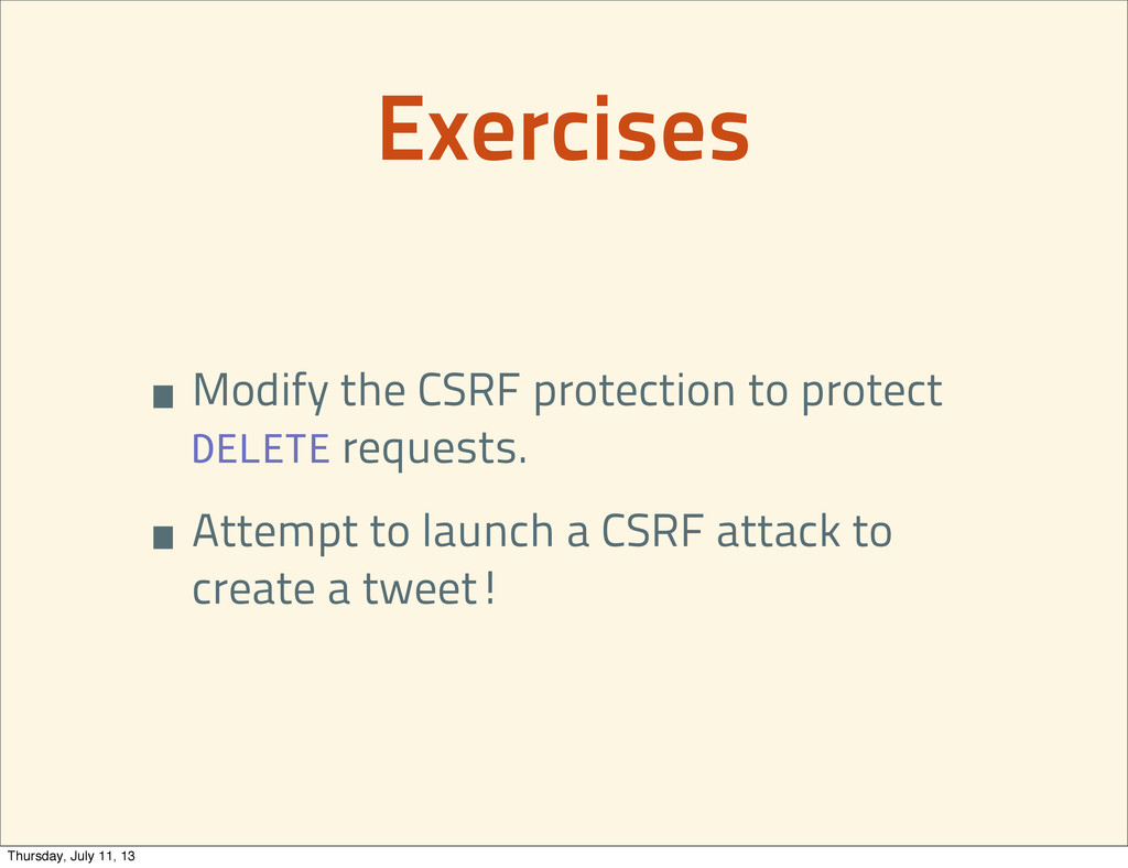 •Modify the CSRF protection to protect DELETE r...