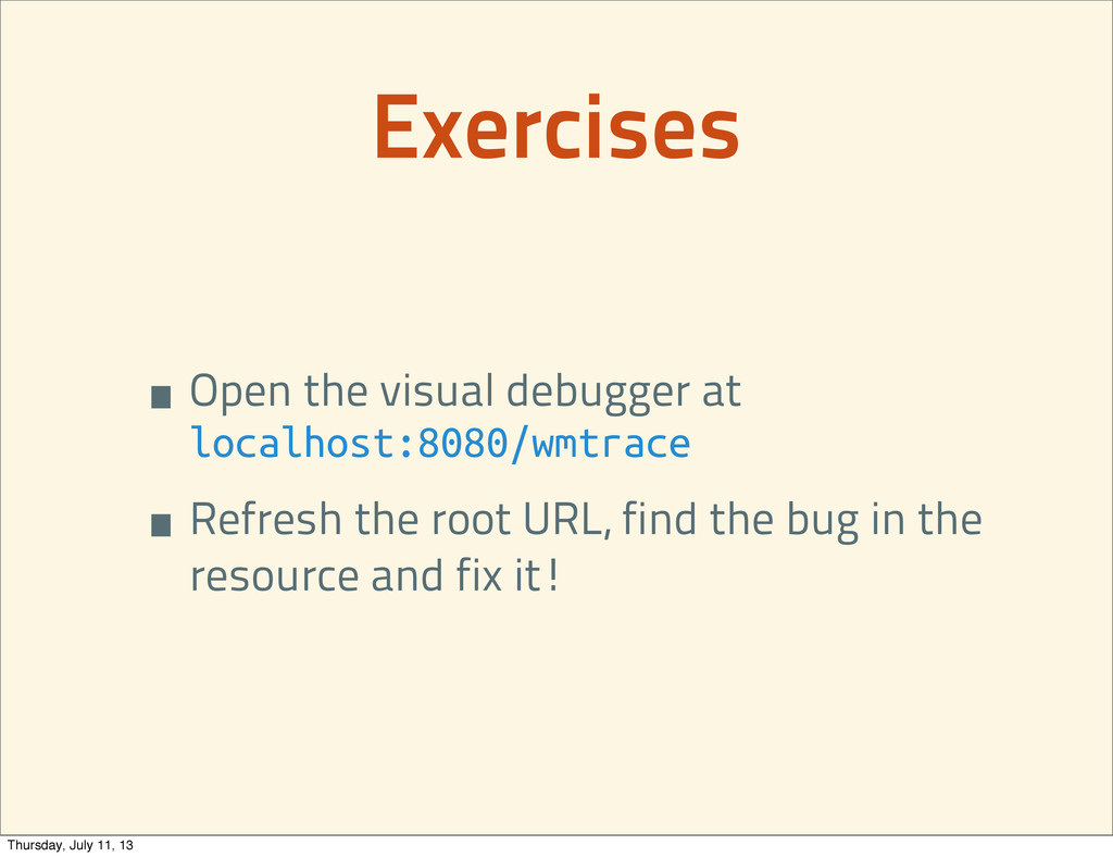 Exercises •Open the visual debugger at localhos...