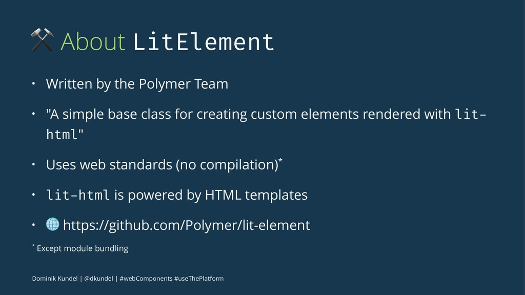 ⚒ About LitElement • Written by the Polymer Tea...