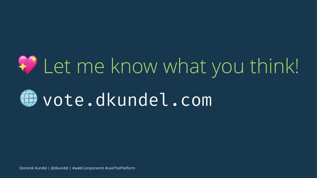 ! Let me know what you think! ! vote.dkundel.co...