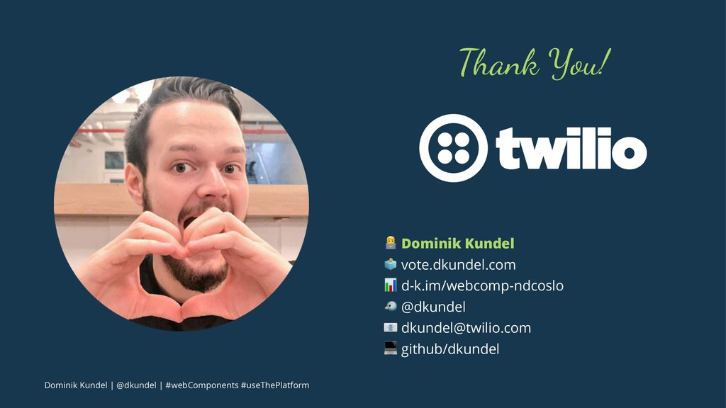 """Thank You! ! Dominik Kundel """" vote.dkundel.com ..."""