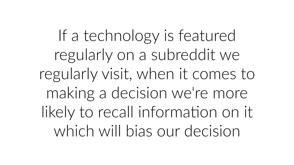 If a technology is featured regularly on a subr...