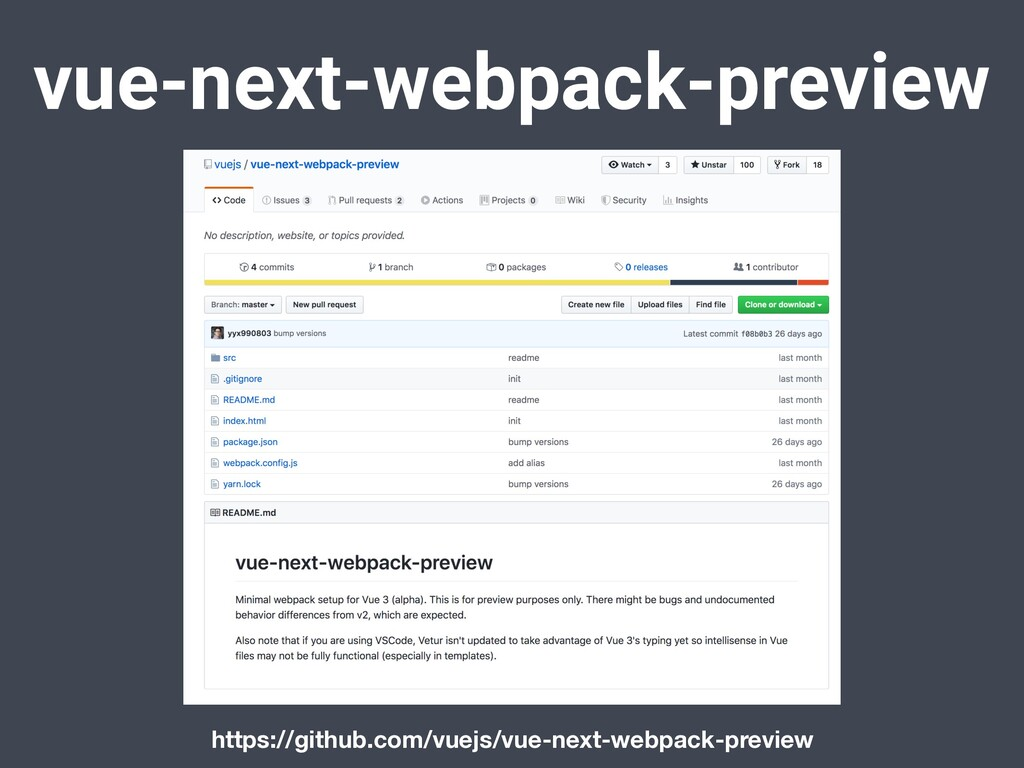 vue-next-webpack-preview https://github.com/vue...