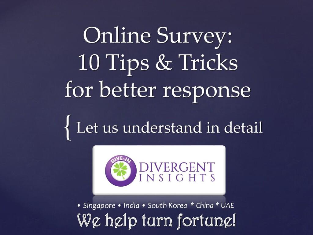 { Online Survey: 10 Tips & Tricks for better re...