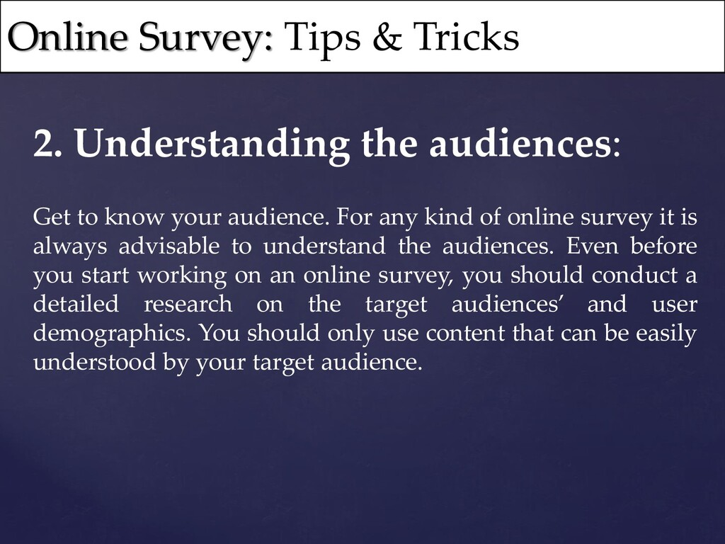 2. Understanding the audiences: Get to know you...