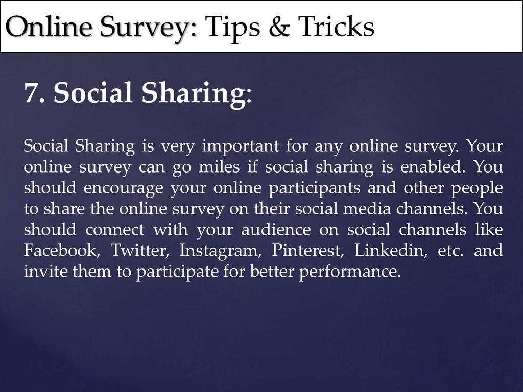 7. Social Sharing: Social Sharing is very impor...