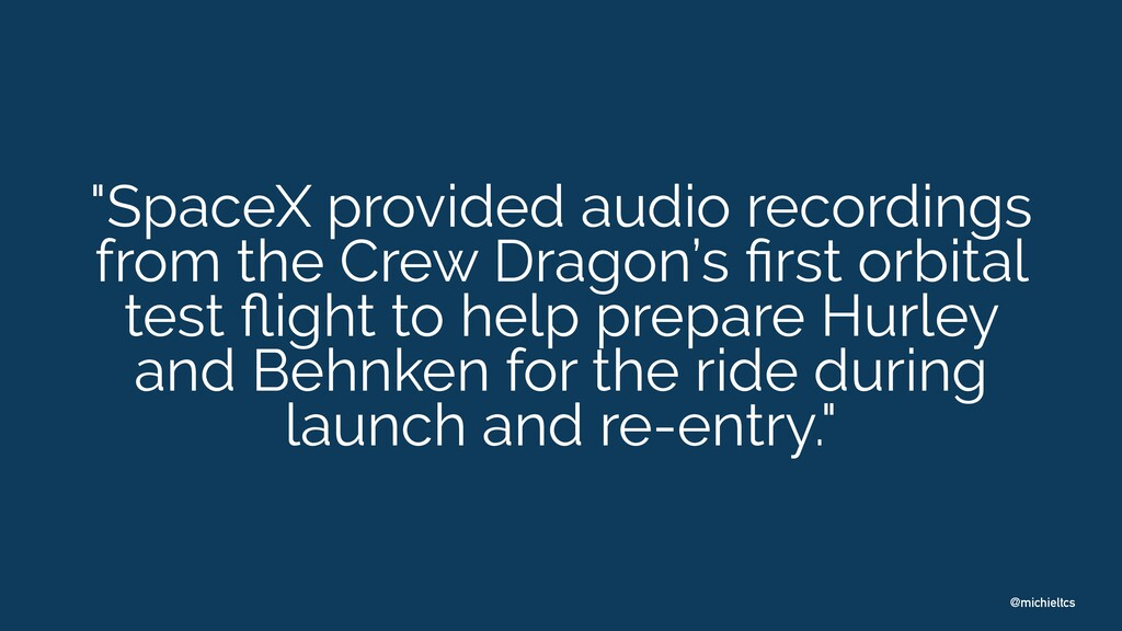 "@michieltcs ""SpaceX provided audio recordings f..."
