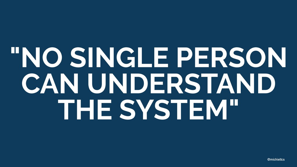 "@michieltcs ""NO SINGLE PERSON CAN UNDERSTAND TH..."