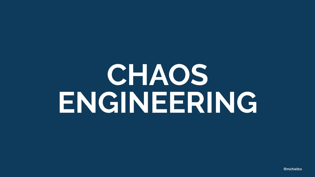 @michieltcs CHAOS 